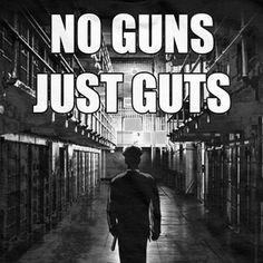 No guns, just guts